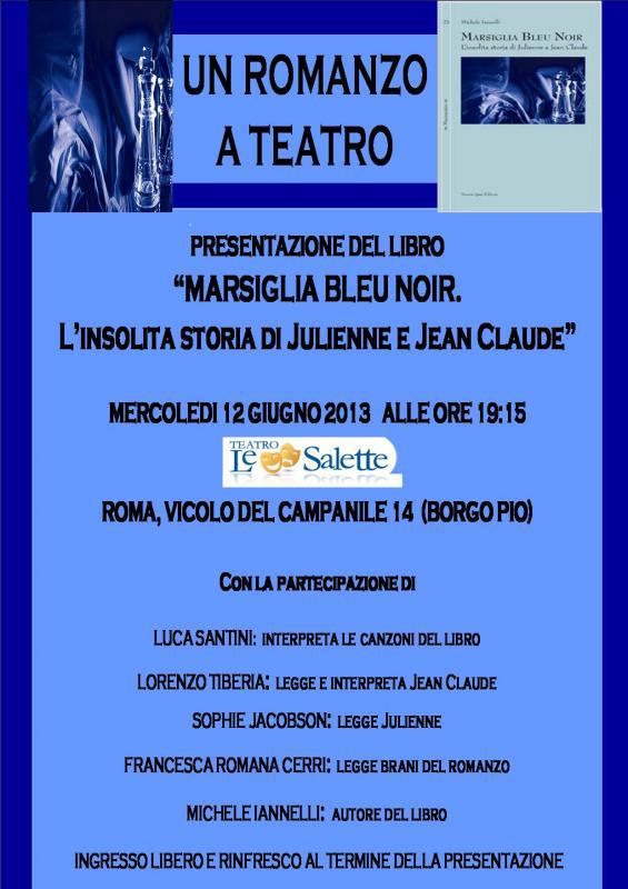 """""""MARSIGLIA BLEU NOIR. L'INSOLITA STORIA DI JULIENNE E JEAN CLAUDE"""""""